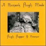 A Remark Hugh Made