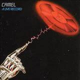 Camel 『A Live Record』