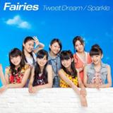 Tweet Dream / Sparkle